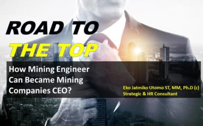 Road to The Top: How Mining Engineer Can Became Mining Companies CEO? Dalam bentuk Video Webinar
